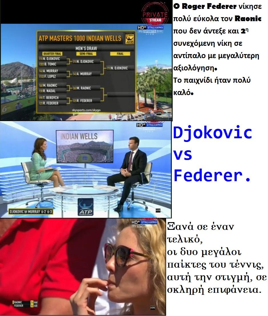 TENNIS ATP INDIAN WELLS DJOKOVIC VS FEDERER 01 220315