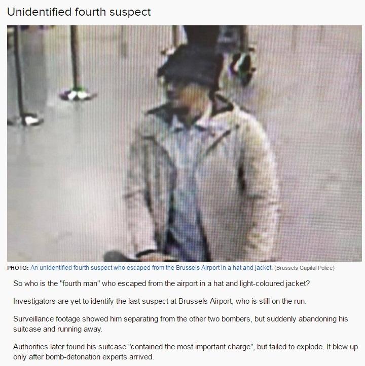 BELGIUM BRUSSELS TERROR ATTACK UNIDENTIFIED FOURTH SUSPECT 01 360316